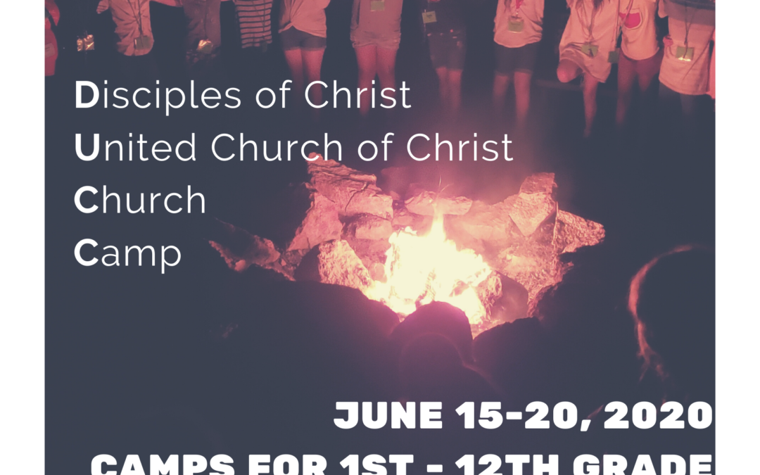 2020 DOC UCC Church Camp (DUCC) Registration Opens March 1!